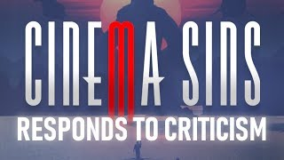CinemaSins Finally Respond To Criticism (by ignoring it)