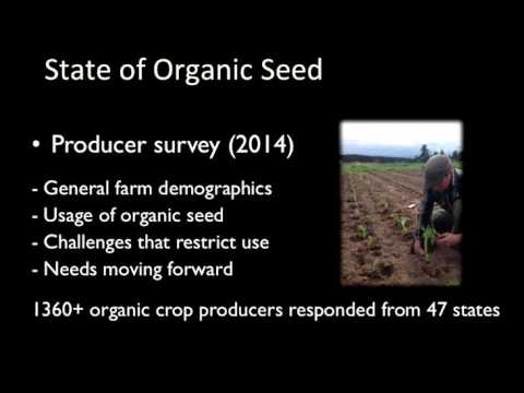 State of Organic Seed Presentation at Organic Seed Growers Conference 2016