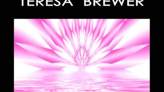 Teresa Brewer - Into Each Life Some Rain Must Fall