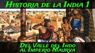INDIA 1: Antigüedad - Valle del Indo, Magadha e Imperio Maurya