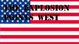 Watch Explosion Points West video