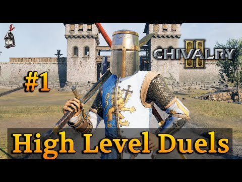 High Level Duels #1 | Chivalry 2 |
