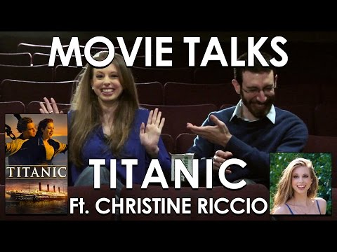 Titanic ft. Christine Riccio from polandbananasBOOKS (Belated Media Movie Talks #7)