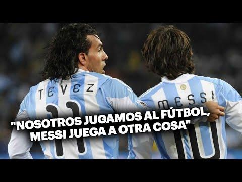 Tévez: 'Nosotros jugamos al fútbol, Messi juega a otra cosa'