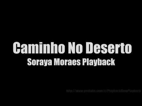 Caminho No Deserto Soraya Moraes Playback