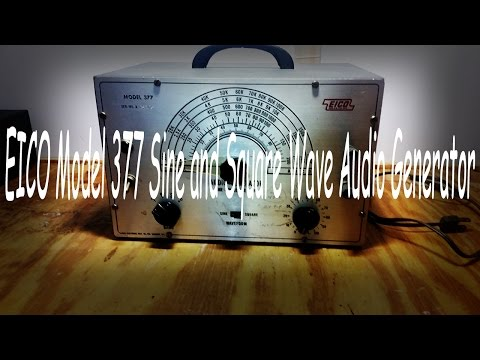 The EICO Model 377 Sine and Square Wave Audio Generator