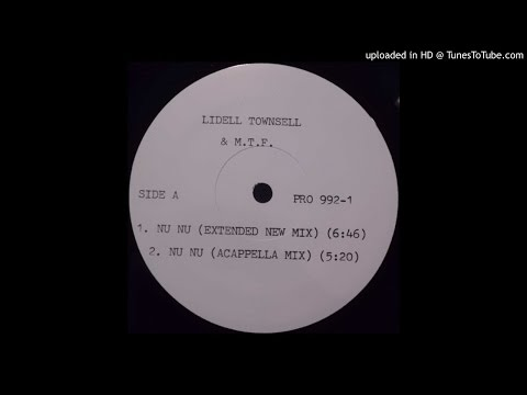 Lidell Townsell & M.T.F. - NU NU (Extended New Mix)(?)