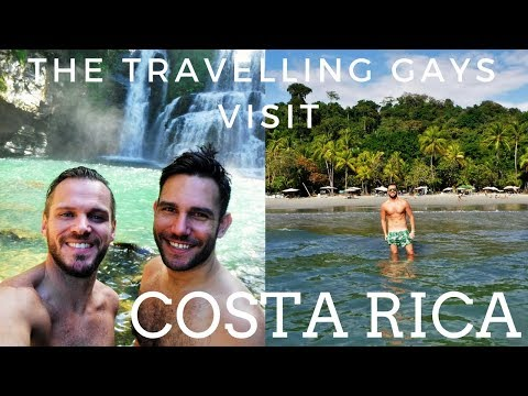 The Travelling Gays visit Costa Rica | Gay couple in Costa Rica