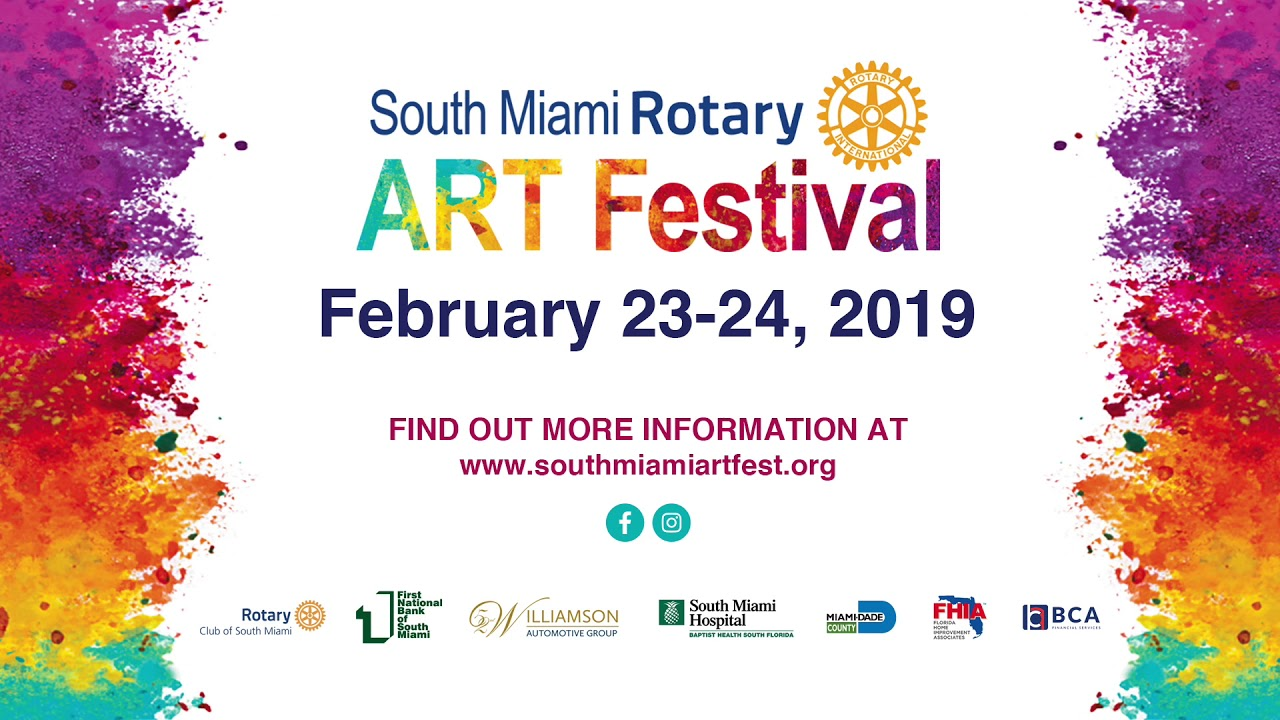 Come to the 2019 South Miami Rotary ART Festival