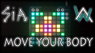 Sia - Move Your Body (Alan Walker Remix) | Launchpad MK2 Cover