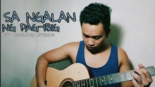 SA NGALAN NG PAG-IBIG - (December Avenue) Acoustic Cover / Almar Cabalan
