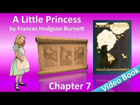 Chapter 07 - A Little Princess by Frances Hodgson Burnett
