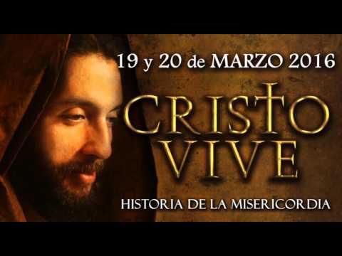 CRISTO VIVE 2016 - Historia de la Misericordia - NOÉ