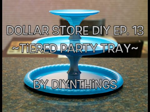Dollar Store DIY Ep. 13 - Tiered Party Tray
