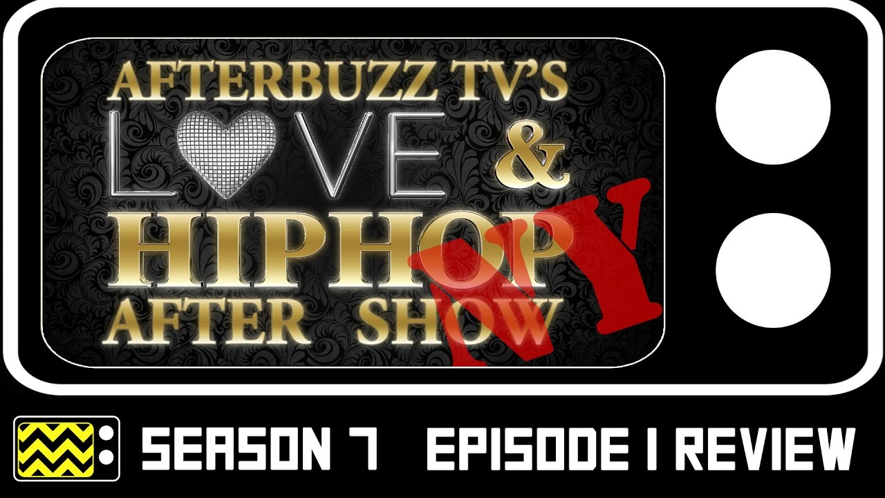 Download Love And Hip Hop: New York City Season 7 Episode 1 Review & After Show | AfterBuzz TV
