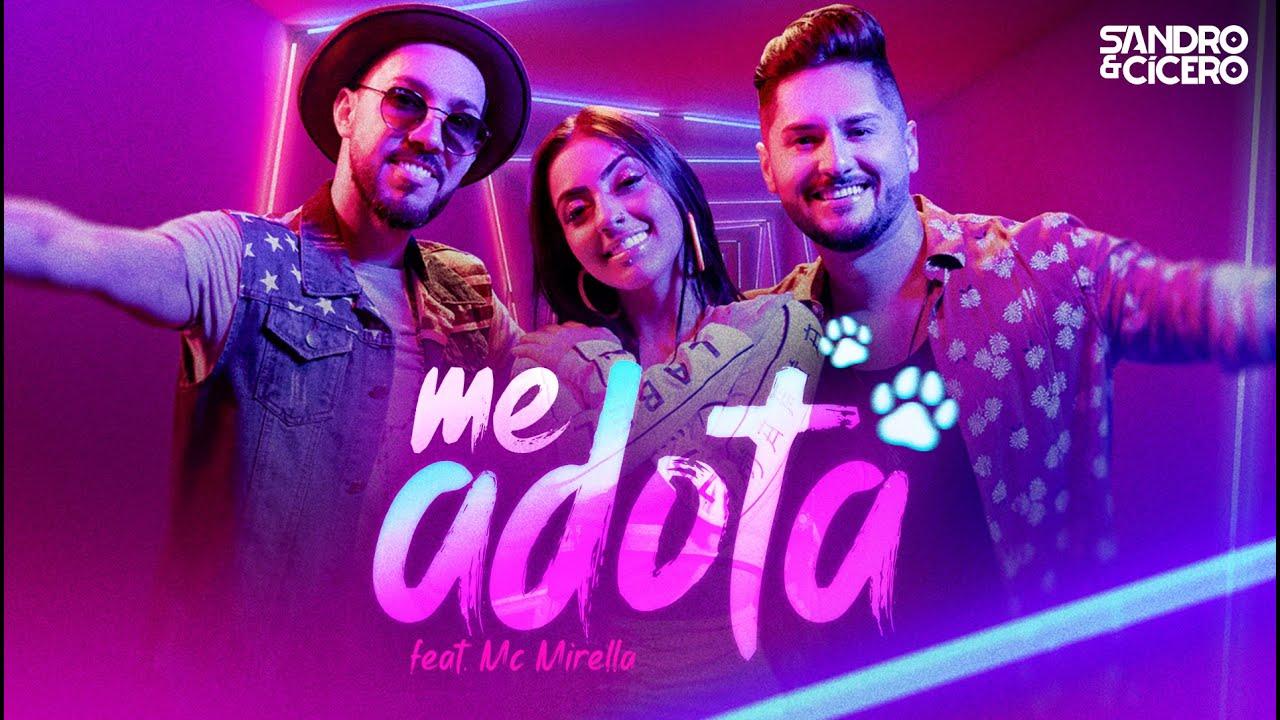 Capa do vídeo Sandro e Cícero - Me Adota feat. MC Mirella (Clipe Oficial)