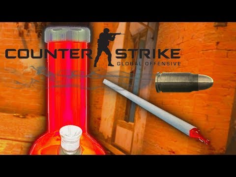 Counter strike   GO - Take two shots before you smoke two joints