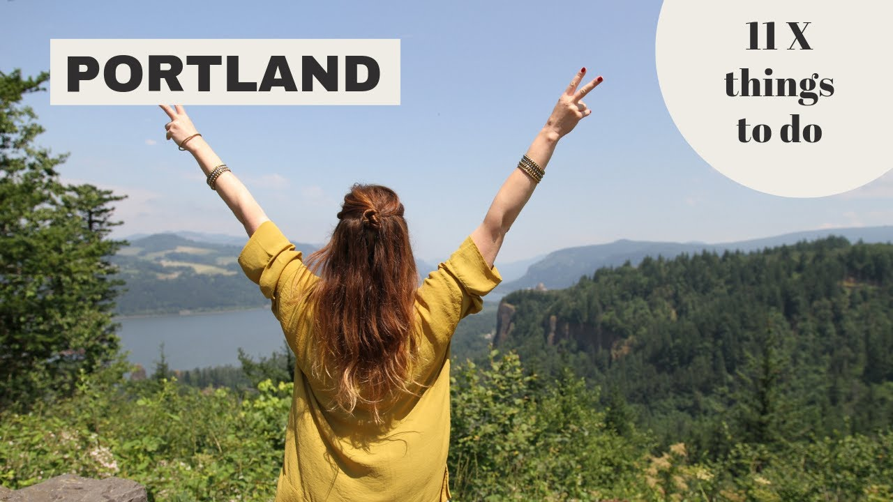 11 X Best Things To Do In Portland Oregon Travel Guide Your