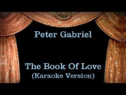 Peter Gabriel - The Book Of Love - Lyrics (Karaoke Version)