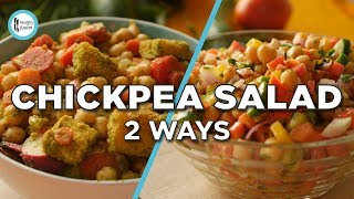 Chickpea Salad 2 Ways By Healthy Food Fusion