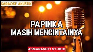 Download Mp3 Masih Mencintainya - Papinka   Acoustic Karaoke