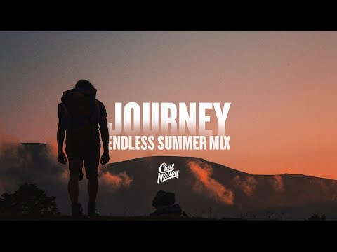 JOURNEY | Endless Summer (Chill Mix)