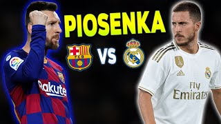 """Piosenka ,,FC Barcelona vs Real Madryt - El Clasico"""""""