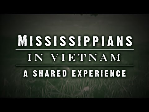 Mississippians in Vietnam: A Shared Experience   MPB