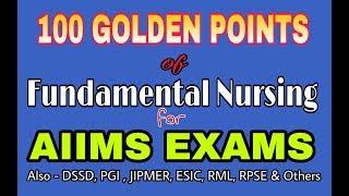 100 Golden key Points of Fundamental Nursing for AIIMS Exam | PGI | JIPMER | ESIC || NEPwithGAJENDRA