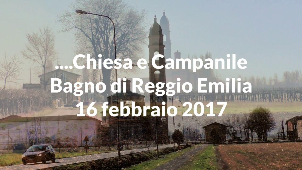 Reggio emilia villa bagno chiesa e campanile  youtube