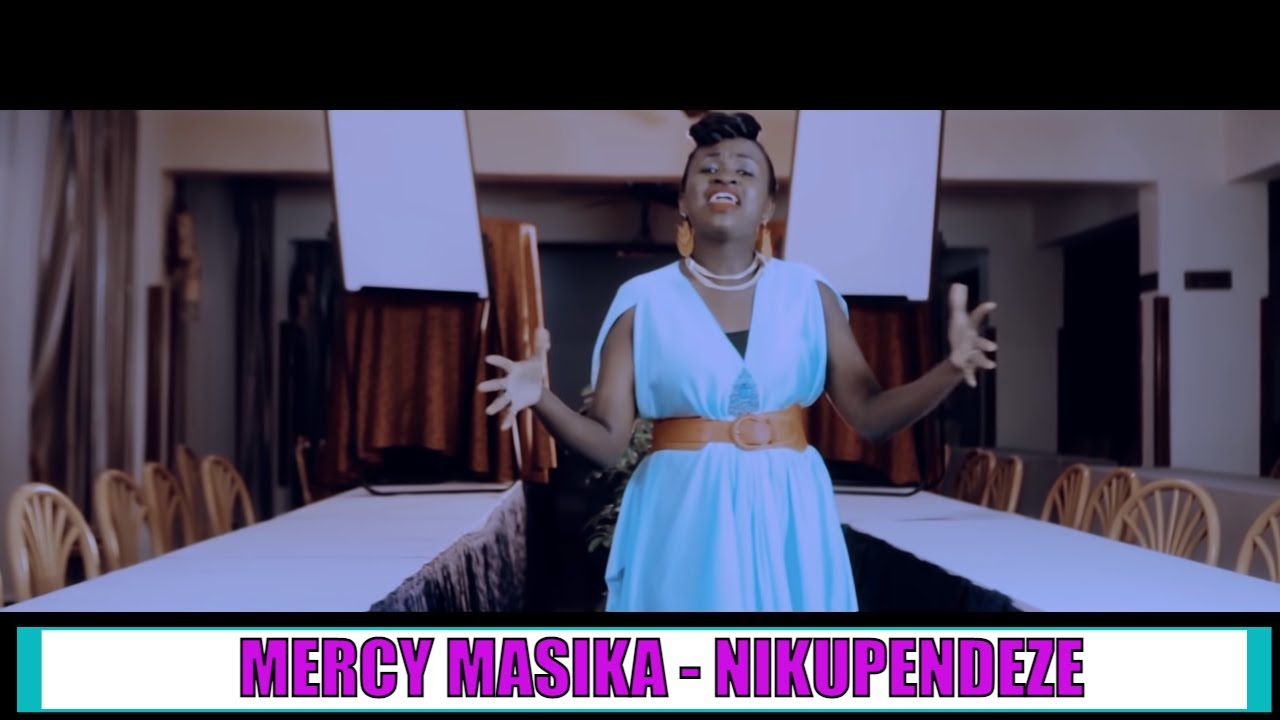 Download MERCY MASIKA - NIKUPENDEZE (OFFICIAL VIDEO)
