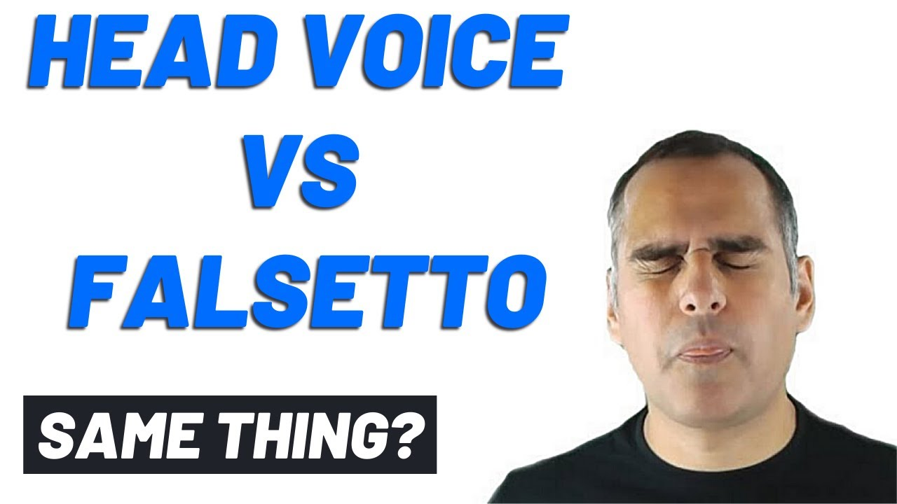 Falsetto vs Head Voice - Learn How to Sing - YouTube