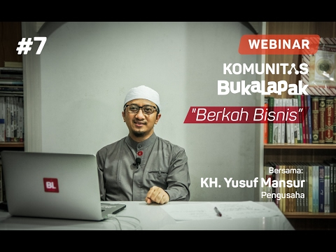 Webinar Komunitas Bukalapak #7: KH Yusuf Mansyur - Berkah Bisnis