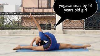 Incredible Yogasanas By Satyasmee Devotee Yoga Girl Yashasvi Chaudhary
