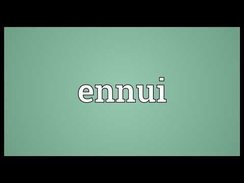 Ennui Meaning