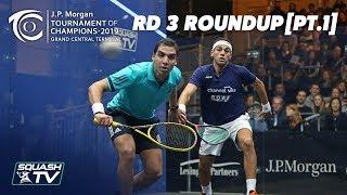 Squash: Tournament of Champions 2019 - Men\'s Rd 3 Roundup [Pt.1]