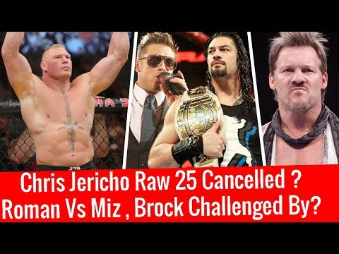 Brock Challenged By UFC Champ ! Roman Vs Miz Fight ! WWE Raw 25th Anniversary Jericho not on Raw 25?