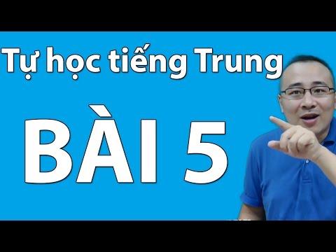 Tự học tiếng Trung - Bài 5