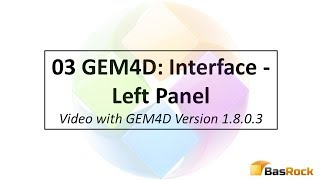 03 GEM4D Interface: Left Panel