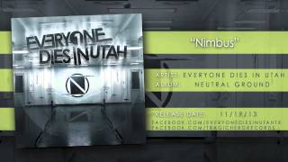 EVERYONE DIES IN UTAH - Nimbus (Official Stream)