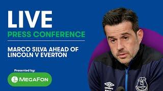 MARCO SILVA LIVE PRESS CONFERENCE: LINCOLN CITY V EVERTON