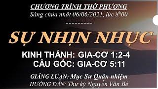 HTTL BẾN GỖ -  Chương Trình Thờ Phượng Chúa - 06/06/2021