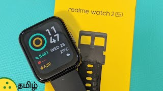 """realme Watch 2 Pro Review —  1.75"""" display, GPS, SpO2, 90 Sports modes, up to 14 days battery life"""