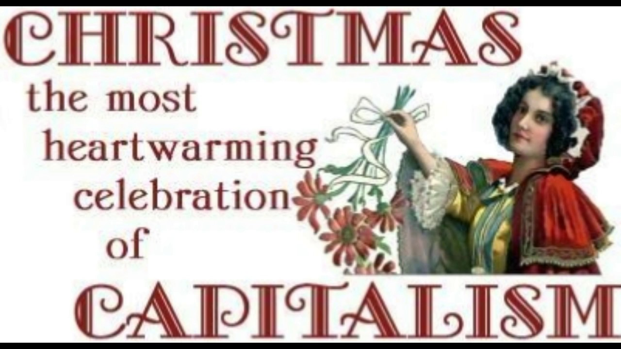 capitalism created christmas or how to do sociology of a holiday