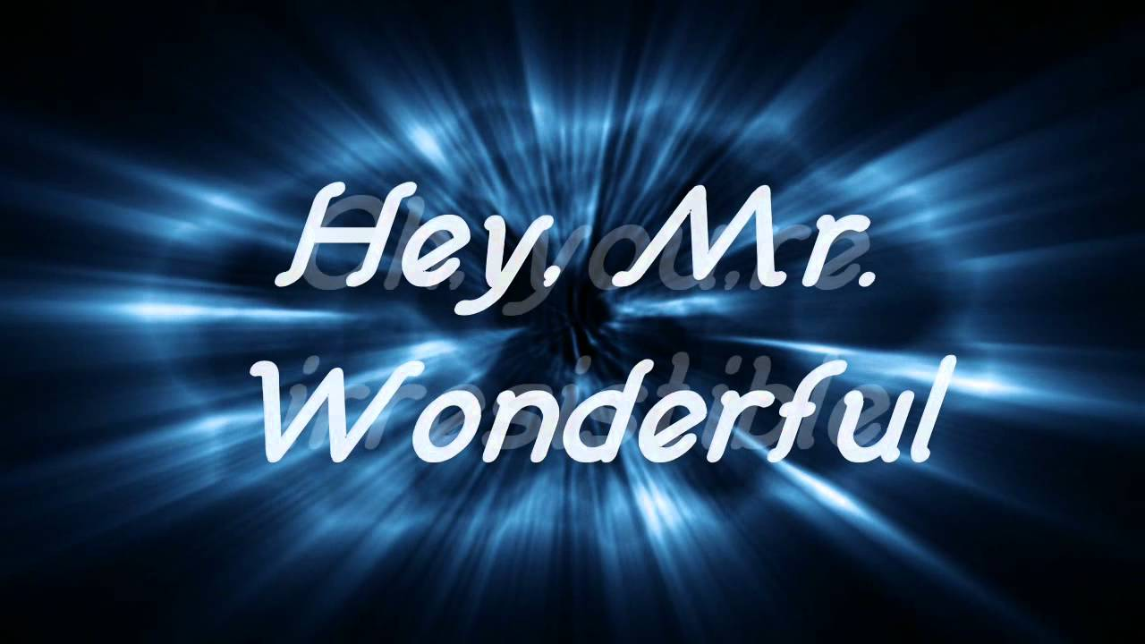 Hd Smiledk Mr Wonderful Lyrics Youtube
