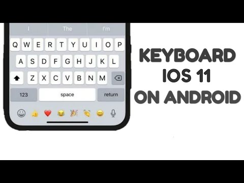 KEYBOARD IOS 11 ON ANDROID