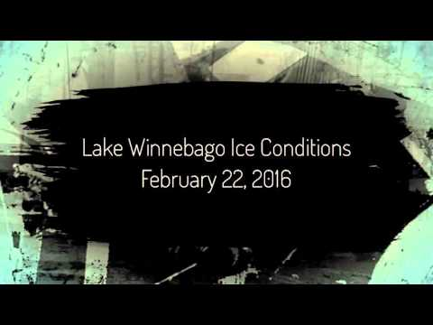 Lake Winnebago Ice Conditions February 22, 2016