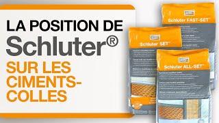 La position de Schluter®-Systems sur les ciments-colles