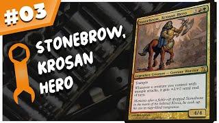 Stonebrow, Krosan Hero - EDH Tune-Up Episode 3