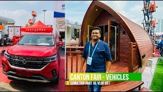Download Lagu വണ്ടികൾ കണ്ട് ഭ്രാന്ത് പിടിച്ചപ്പോൾ, Vehicles in Canton Fair, China Trip EP #10 mp3